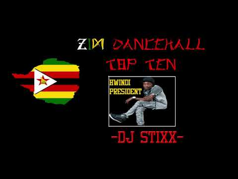 Zimbabwe Dancehall Top 10 Songs- Jan|Feb 2018- Dj Stixx ft Tocky Vibes, Killer T, Soul Jah Love
