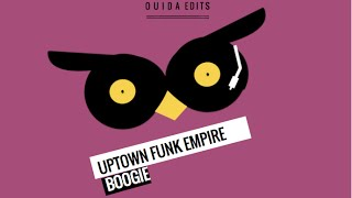 Boogie - Uptown Funk Empire (Ouida Remix)