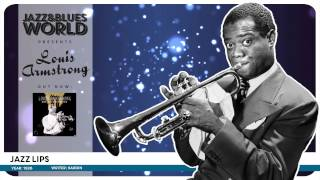 Louis Armstrong - Jazz Lips (1926)