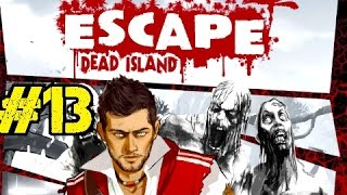ESCAPE DEAD ISLAND Walkthrough▐ The LOST References Continue! (Part 13)