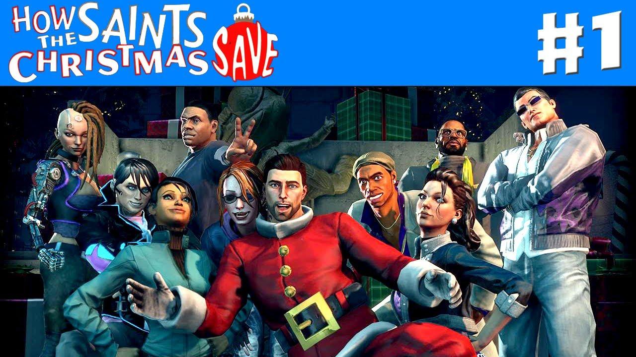 Saints Row IV: How the Saints Save Christmas - Gameplay ...