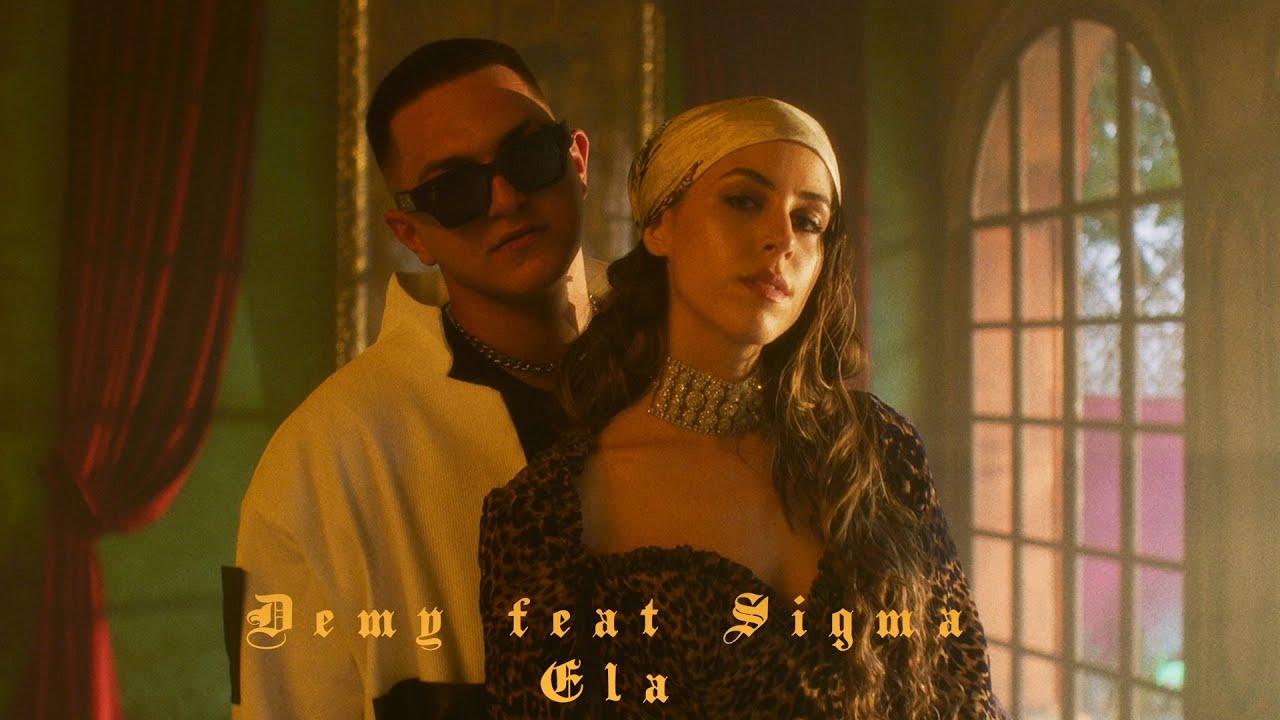Download Demy feat Sigma - Ela (prod. Grandbois) - Official Music Video