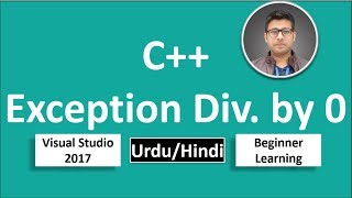 38. C++ in Urdu/Hindi Exception Divide by zero 0 Beginners Tutorial vs 2017