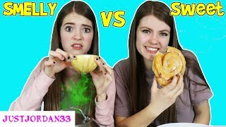 SMELLY vs SWEET FOOD CHALLENGE Switch Up  JustJordan33