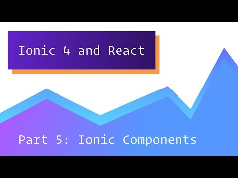 #5 Ionic 4 & React - Bitcoin Price Tracker - Ionic Components