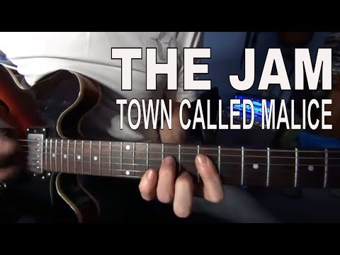 Town called Malice - The Jam - Tutorial