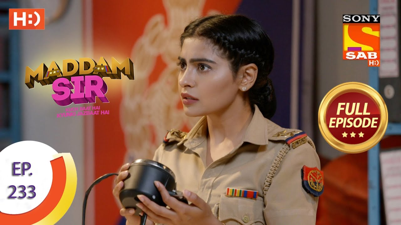 Download Maddam Sir - Ep 233 - Full Episode - 17th June, 2021