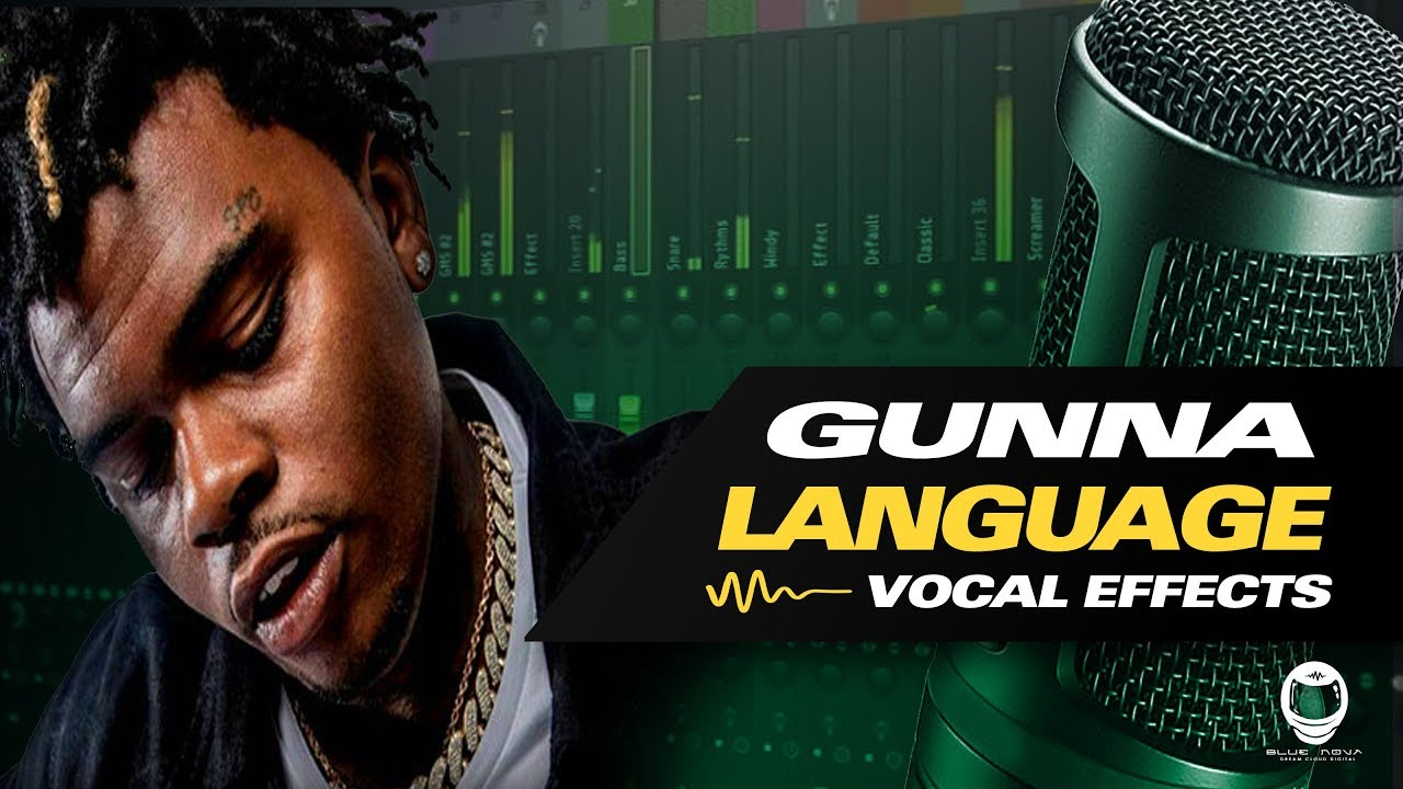 [FL Studio] HOW TO SOUND LIKE GUNNA - LANGUAGE (VOCAL EFFECTS)