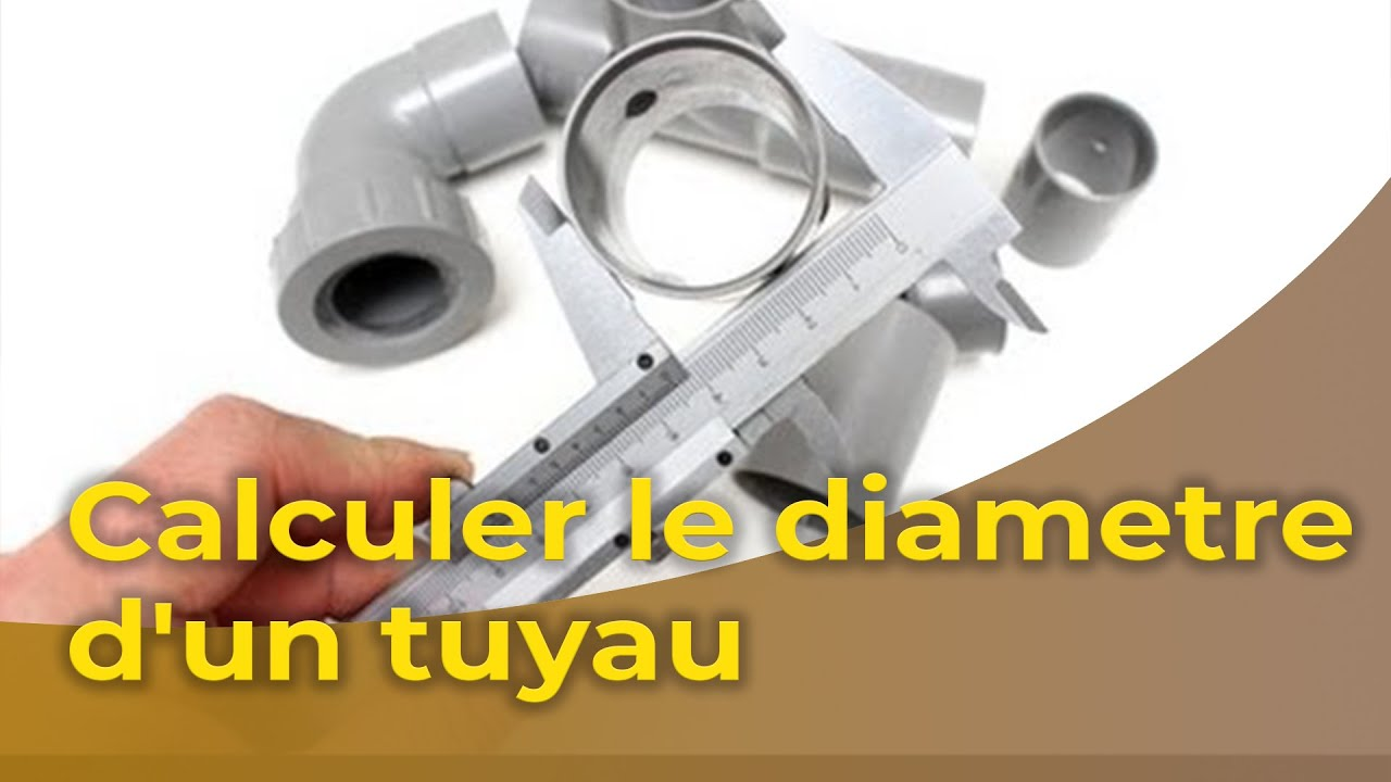 Calculer Le Diametre Dun Tuyau