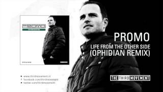 Promo - Life from the other side (Ophidian remix)