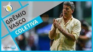 [COLETIVA] Grêmio x Vasco (Brasileirão 2018)  l GrêmioTV