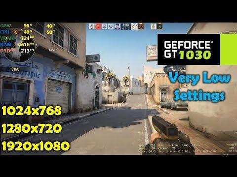 GT 1030 | CSGO - 1080p, 720p & 1024x768