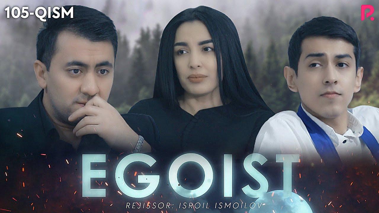 Egoist 105-qism (o'zbek serial) MyTub.uz TAS-IX