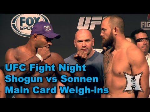 UFC Fight Night: Shogun vs Sonnen Main Card Weigh-ins + Staredowns (HD)