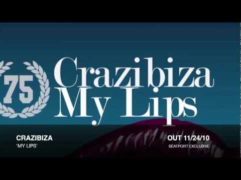 My Lips (Original Mix) by Crazibiza