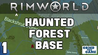 Rimworld Beta 18 - #1 NEW BASE In the Haunted Boreal Forest