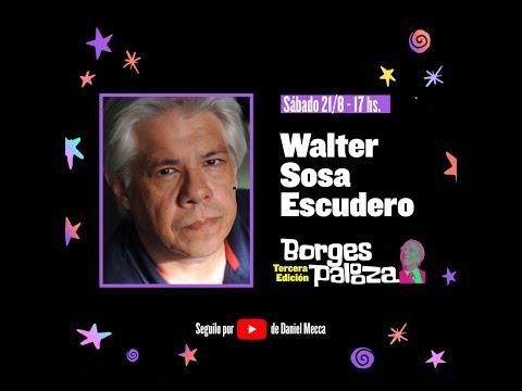 #BorgesPalooza: conversación sobre Borges con Walter Sosa Escudero