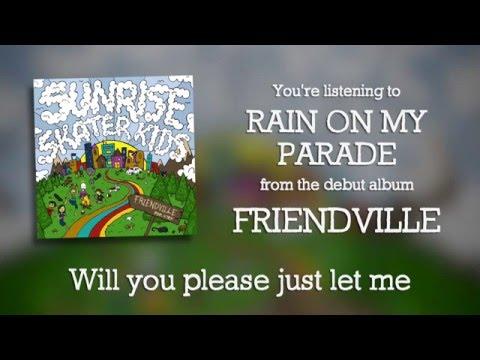 Sunrise Skater Kids - Rain on My Parade (Official Lyric Video)