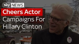 Cheers Star Ted Danson on Hillary Clinton