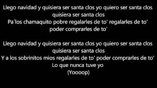 Ñejo Ft Arcangel - Yo quiero ser Santa Claus (CON LETRA Y DESCARGA)