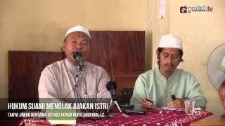 Tanya Jawab Agama: Hukum Suami Menolak Hubungan Intim dengan Istri - Ustadz Aunur Rofiq Ghufron
