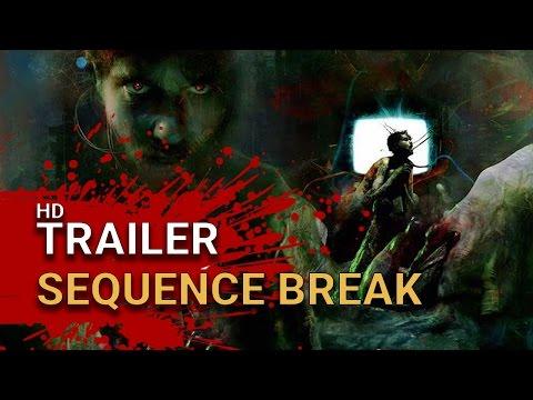 Sequence Break - Teaser Trailer