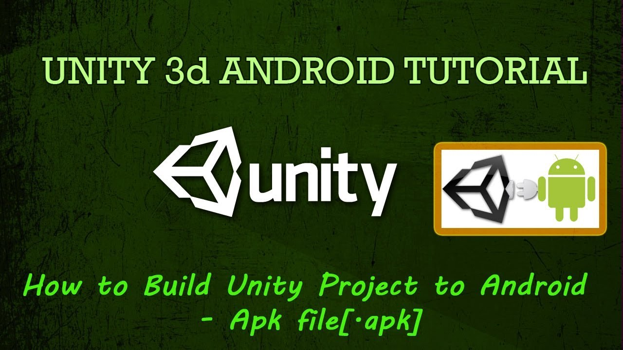 How to Build Unity Project to Android - Apk file[ apk]
