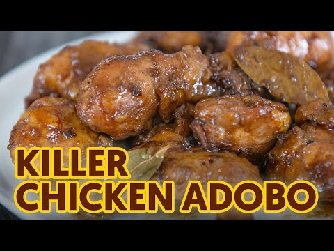 "BEST ""Killer"" CHICKEN ADOBO 