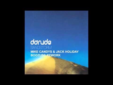 Darude - Sandstorm (Mike Candys & Jack Holiday Bootleg Remix)