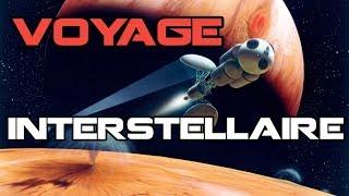 Le Voyage Interstellaire - Les Dossiers de l'Espace