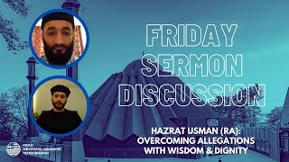 Hazrat Usman (RA): Overcoming Allegations with Wisdom & Dignity
