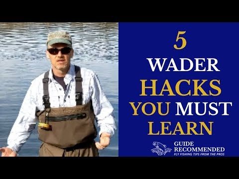 5 Wader HACKS Every Fly Fishers Needs To Know