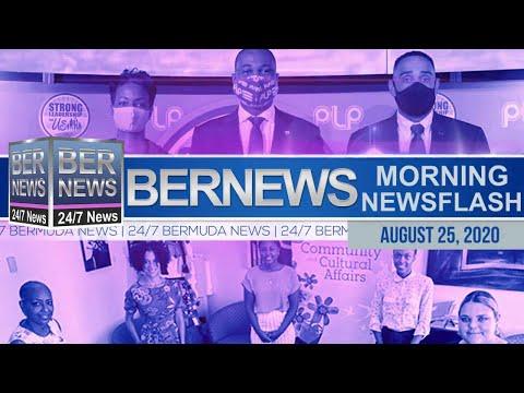 Bermuda Newsflash For Tuesday, Aug 25, 2020