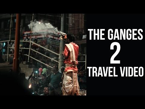 The Ganges 2 | Varanasi - Allahabad | Travel Video