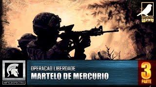 MARTELO DE MERCÚRIO: LIBERDADE [PT3]
