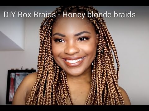 Diy Box Braids Honey Blonde Braids Youtube