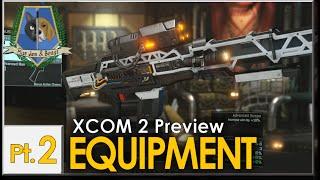 XCOM 2: Preview -  Equipment Pt. 2 (Sharpshooter)