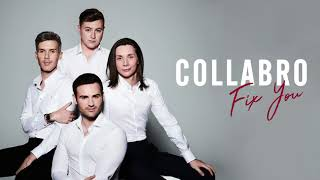 Collabro - Fix You (Official Audio)