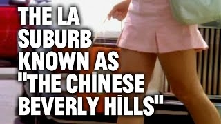 The California Town Where Chinese Millionaires House their Kids—and Mistresses