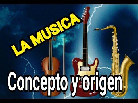 La musica concepto y origen