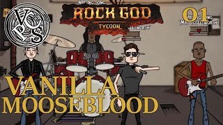 Vanilla Mooseblood – Rock God Tycoon EP01 - Band Manager Business Tycoon Gameplay