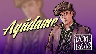 DIAN RENE - AYUDAME (Audio) MV