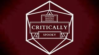 "Critically — ""Spooky"" (A Critical Role Arrangement) — Dungeon Maestro"