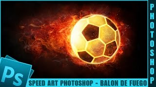 Speed Art Photoshop - Balón de fuego by: @evillartes