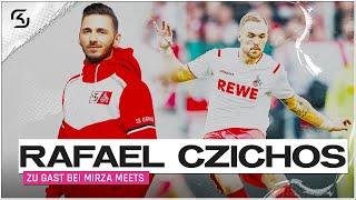 MIRZA MEETS.. RAFAEL CZICHOS  |  Ein 1. FC Köln Profi im Interv