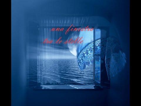 Una finestra tra le stelle annalisa youtube - Finestra tra le stelle ...