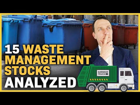 Waste Management Stocks List & Waste Management Sector Analysis - Good Businesses But Too Expensive