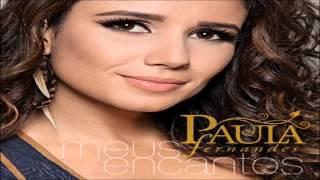 PAULA FERNANDES CD COMPLETO ' MEUS ENCANTOS'
