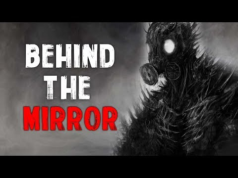 """Behind The Mirror"" Creepypasta"