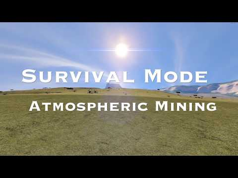 Space Engineers: Survival Mode Atmospheric Mining